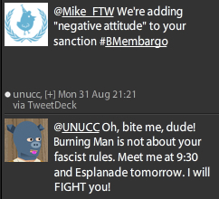 @Mike_FTW is among a number of Tweet Extremists defying the UN Twitter Embargo